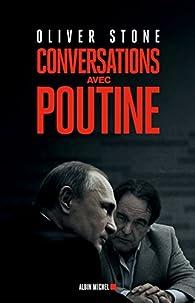 Conversations avec Poutine par Oliver Stone