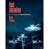 SAD Paradise - La dernière route de Jack Kerouac