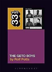 Geto Boys' The Geto Boys (33 1/3) by Rolf Potts (2016-05-19)