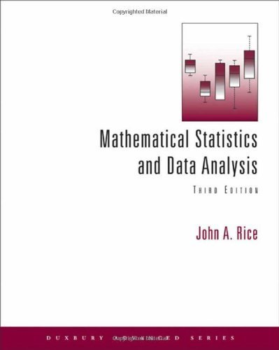 Mathematical Statistics and Data Analysis (with CD Data Sets) (Duxbury Advanced) by Rice, John A. (2006) Hardcover