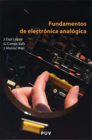 Fundamentos de electrónica analógica (Educació. Sèrie Materials) por Gustavo Camps Valls