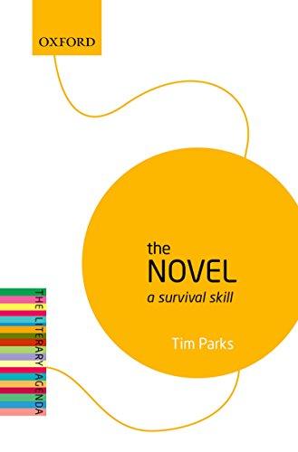 The Novel: A Survival Skill (The Literary Agenda) (English ...