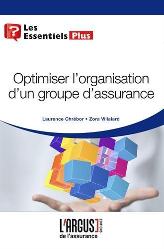 Optimiser l'organisation d'un groupe d'assurance
