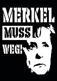 50 Stück Aufkleber Sticker - Merkel muss weg DIN A7