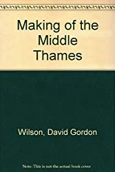 Making of the Middle Thames