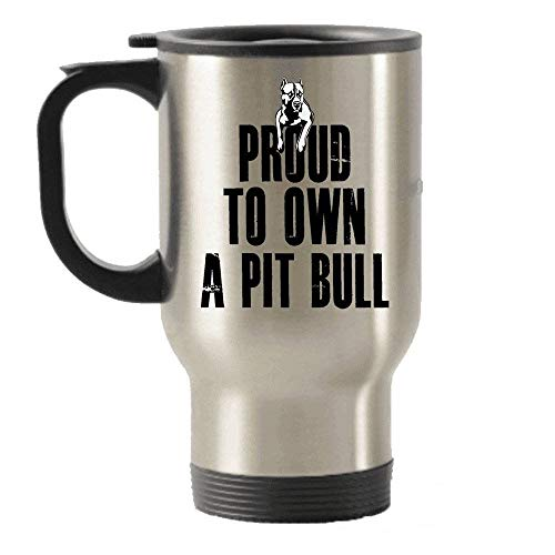 Claude6yhAly Stolz, einen Pitbull-Pitbull-Reisebecher zu besitzen Edelstahl-Becher Pitbull-Kaffeetasse Pitbull-Geschenke Isolierte Becher (Stolz Pitbull)