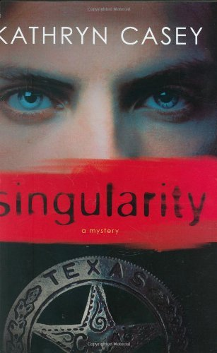Singularity (Sarah Armstrong) by Kathryn Casey (2008-09-01)