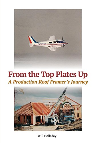 From the Top Plates Up: A production roof framer's journey - Dado Cutter