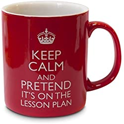 Taza para profesores «Keep Calm and Pretend it's on the Lesson Plan»