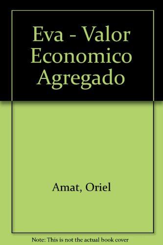 Descargar Libro Eva - Valor Economico Agregado de Oriel Amat