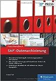 Praxishandbuch SAP-Datenarchivierung (SAP PRESS) ( 23. Februar 2015 )