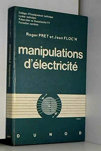 Manipulations d'électricité