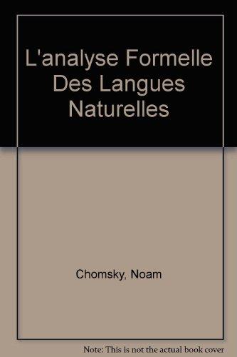 L'analyse Formelle Des Langues Naturelles par Noam Chomsky