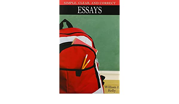 buy simple clear and correct essays book online at low prices  buy simple clear and correct essays book online at low prices in simple clear and correct essays reviews ratings in