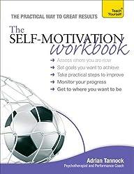 Teach Yourself The Self-Motivation Workbook