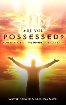Are You Possessed? by [Brewer, Wayne]