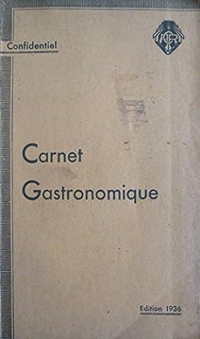 Carnet Gastronomique. Confidentiel. Carte et index. Edition de 1936. Automobile