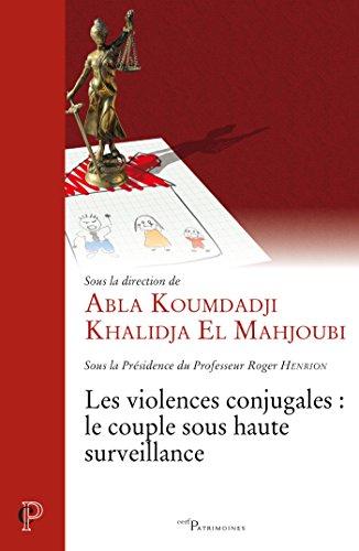 Les violences conjugales : le couple sous haute surveillance (Cerf Patrimoines)