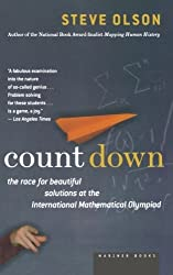 Count Down: Six Kids Vie for Glory at the World's Toughest Math Competition by Steve Olson (2005-07-06)