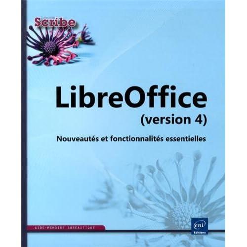 LibreOffice (version 4) - Nouveautés et fonctionnalités essentielles