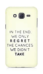 AMEZ we only regret the chances we didnt take Back Cover For Samsung Galaxy J5