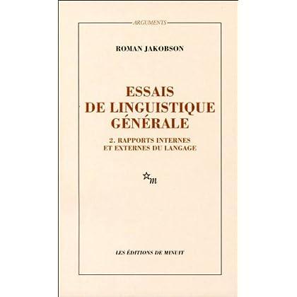 Essais linguistiques : Tome 2, Rapports internes et externes du langage