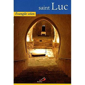 L'évangile selon Saint Luc