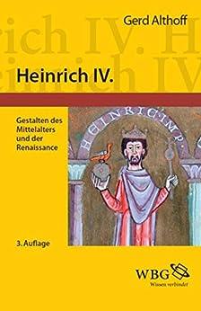 Heinrich IV.: Gestalten des Mittelalters und der Renaissance