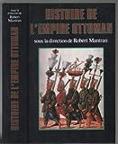 Histoire de l'Empire ottoman - Le Grand livre du mois - 01/01/1998