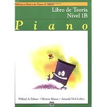 Alfred's Basic Piano Course Theory, Bk 1b: Spanish Language Edition (Biblioteca Basica de Piano de Alfred)