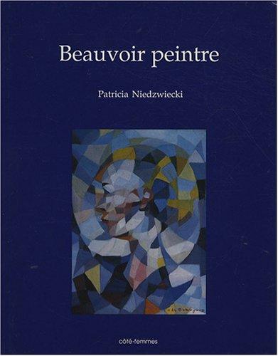 Beauvoir peintre par Patricia Niedzwiecki