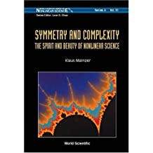 Symmetry and Complexity: The Spirit and Beauty of Nonlinear Science (World Scientific Series on Nonlinear Science, Series a ? Vol) by Klaus Mainzer (2005-06-13)