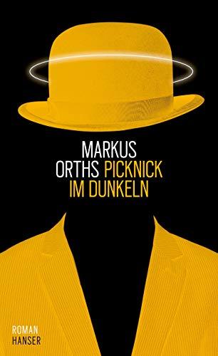 Buchseite und Rezensionen zu 'Picknick im Dunkeln: Roman' von Markus Orths