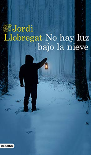No hay luz bajo la nieve eBook: Llobregat, Jordi: Amazon.es ...