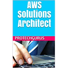 AWS Certified Solutions Architect - Lab Manual Guide: Step By Step Hands-on Lab Exercises