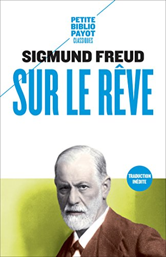 Sur le rêve (Petite Bibliothèque Payot) von [Freud, Sigmund]