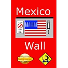 Mexico Wall (russian edition) (Parallel Universe List 131)