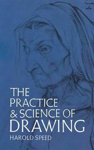 The Practice and Science of Drawing (Dover Art Instruction)