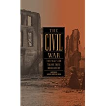 The Civil War: The Final Year Told by Those Who Lived It (LOA #250) (Library of America: The Civil War Collection Book 4) (English Edition)