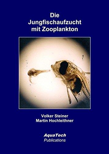 Die Jungfischaufzucht mit Zooplankton: Entwicklungen und Erkenntnisse