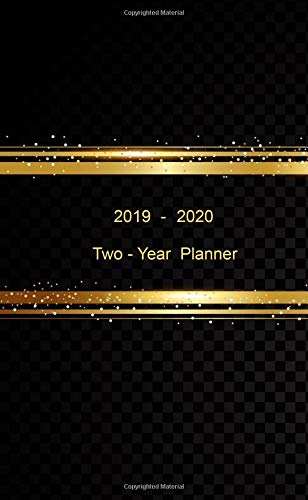 "Two - Year Planner. 2019 - 2020: Monthly Pocket Planner: 24-Month Calendar , Notes and Phone book, U.S. Holidays, Size : 4.0"" x 6.5"", Hand Lettering book ( Gold Lined on Black )"