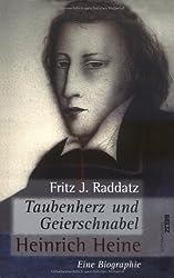 Taubenherz und Geierschnabel. Heinrich Heine - Eine Biographie (Beltz Taschenbuch / Biographie und Kontext)