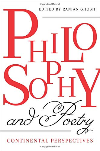 Philosophy and Poetry - Continental Perspectives