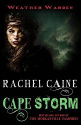 [Cape Storm] (By: Rachel Caine) [published: July, 2011]