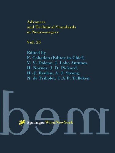 ADVANCES AND TECHNICAL STANDARDS IN NEUROSURGERY. : Volume 25
