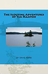 The Scouting Adventures of Tim Hamton