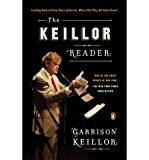 [(The Keillor Reader: Looking Back at Forty Years of Stories: Where Did They All Come From?)] [Author: Garrison Keillor] published on (April, 2015)