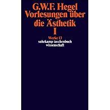 Suhrkamp Taschenbuch Wissenschaft Nr. 613: Vorlesung über die Ästhetik I