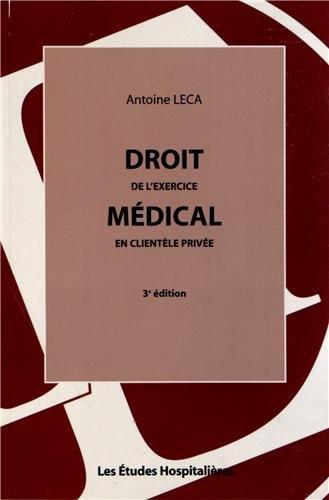 Droit de l'exercice médical en clientèle privée