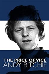 The Price of Vice Andy Ritchie